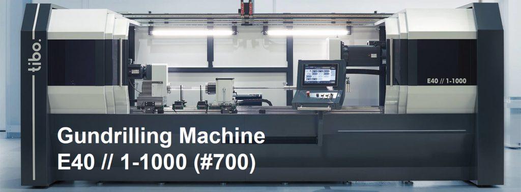 TIBO Gundrilling Machine E40 // 1 1000 (#700)